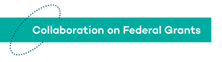 Collaboration on Federal Grants